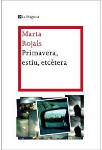 Primavera, estiu, etcetera de Marta Rojals