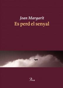 Es perd el senyal. Joan MARGARIT