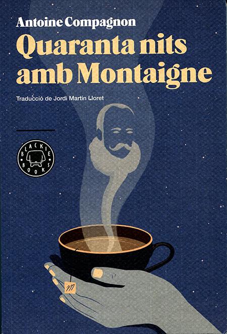 Quaranta nits amb Montaigne