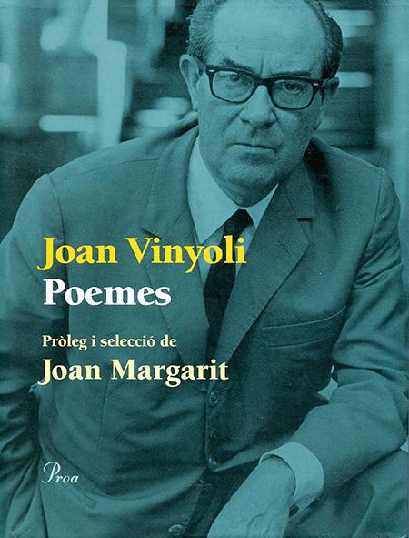 Poemes, de Joan Vinyoli (Editorial Proa, 2014)